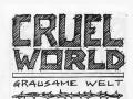 cruel world 1