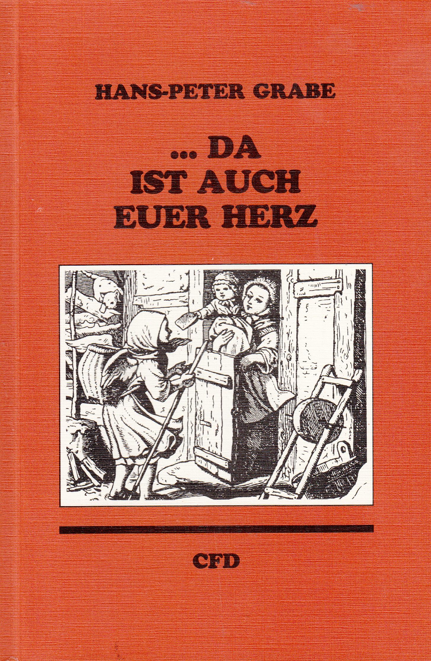 ,,,Da ist auch euer Herz   Hans-Peter Grabe