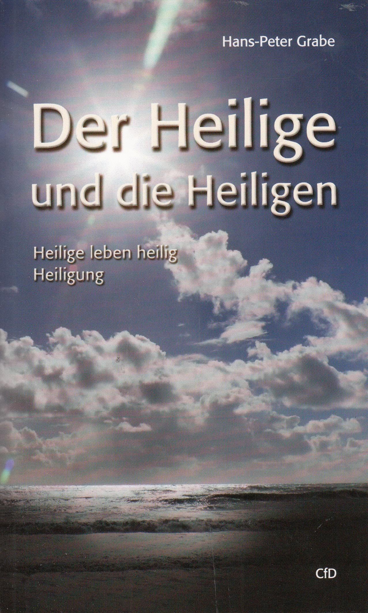 Der Heilige und die Heiligen   Hans-Peter Grabe