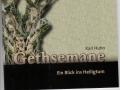 Gethsemane - Ein Blick ins Heiligtum   Karl Huhn